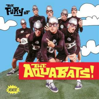 The Aquabats : Fury Of The Aquabats (Expanded Edition) LP