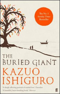 The Buried Giant - Ishiguro Kazuo