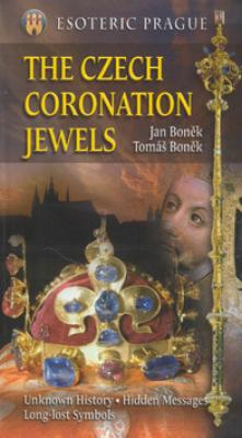 The Czech coronation jewels - Boněk Tomáš