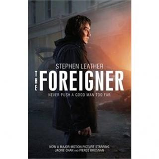 The Foreigner: Never Push a Good Man Too Far (9781473662094)