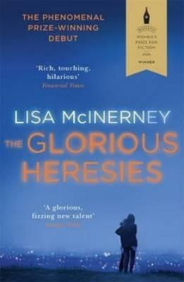 The Glorious Heresies - McInerney Lisa