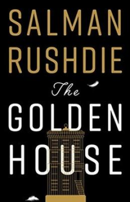 The Golden House - Rushdie Salman