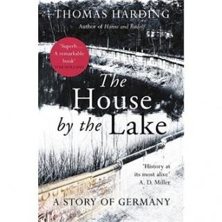 The House by the Lake: A Story of Germany (0099592045)