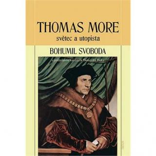 Thomas More světec a utopista (978-80-7387-726-2)