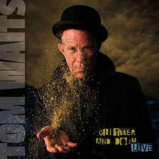 Tom Waits : Glitter And Doom Live LP