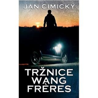 Tržnice Wang Freres (978-80-269-0793-0)
