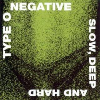 Type O Negative: Slow, Deep And Hard  - Cd