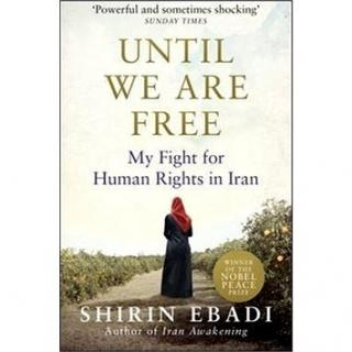 Until We Are Free: My Fight for Human Rights in Iran (1846045029)