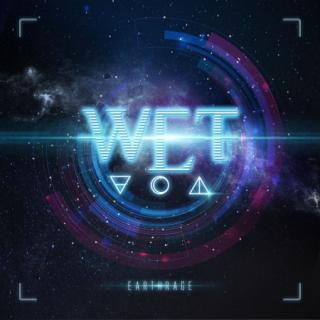W.E.T. : Earthrage / Limited Edition LP