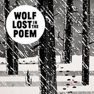 Wolf Lost In The Poem – Nepřipoutaný