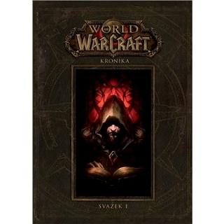 World of Warcraft Kronika: Svazek I (978-80-7398-354-3)