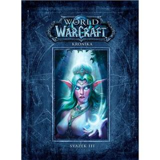 World of WarCraft Kronika: Svazek III (978-80-7594-011-7)