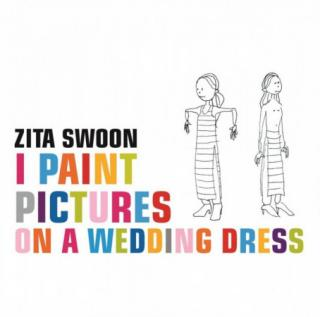 Zita Swoon : I Paint Pictures On A Wedding Dress 2LP